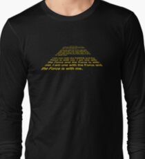 I am one with the Force Long Sleeve T-Shirt