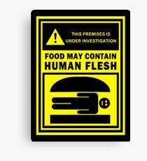 Food May Contain Human Flesh Canvas Print