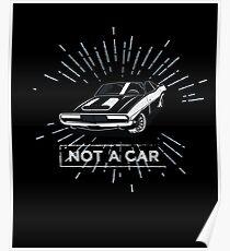 not a car Poster