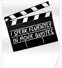 I speak fluently in movie quotes Poster