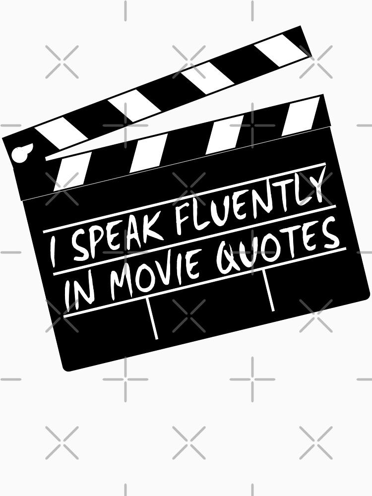 Hablo con fluidez en citas de películas de g3nzoshirts