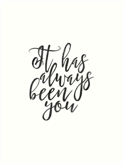 it has always been you love sign love quote love sign boyfriend gift