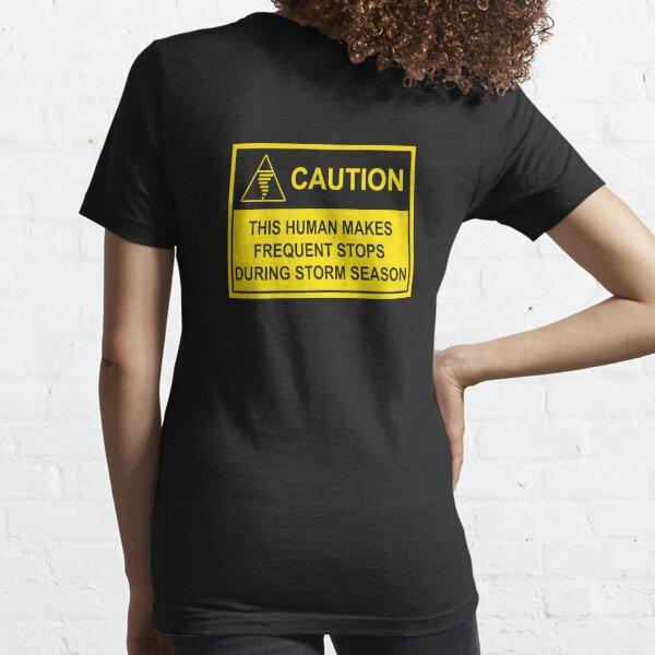 CAUTION - Storm Chaser Alert (Tornado) Essential T-Shirt