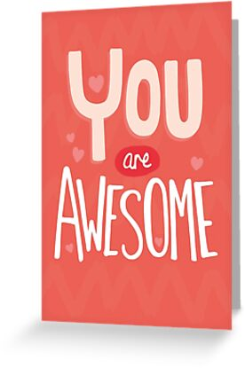 You Are Awesome by Claire Stamper