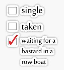 Relationship Status... Gendry Sticker