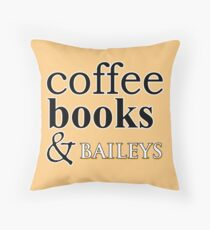 Coffee Books & Baileys Throw Pillow