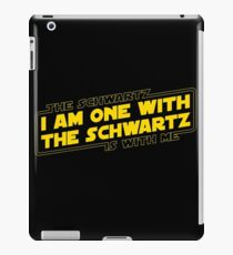The Schwartz Is With Me iPad Case/Skin