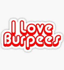 I Love Burpees Sticker