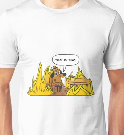 This is Fine (Speech Bubble) Unisex T-Shirt