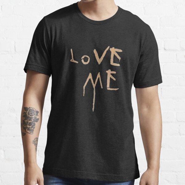 Love Me T-Shirt Essential T-Shirt