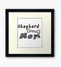 Sheperd Mom Framed Print