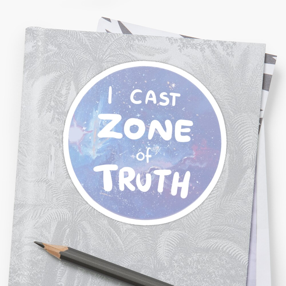 Quot Zone Of Truth Quot Sticker By Aiichaan Redbubble