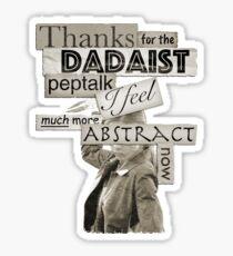 Dadaist Peptalk - Buffy Sticker