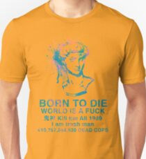 Born to Die / World is a Fuck (Tropical) T-Shirt