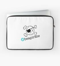 Be a Pirate Laptop Sleeve