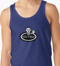 Life is Ood Tank Top