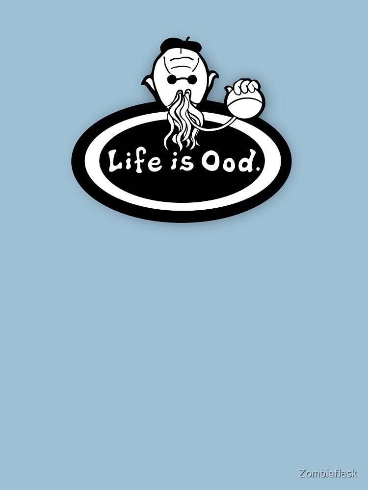 Life is Ood | Unisex T-Shirt