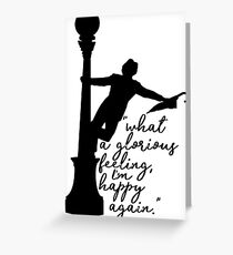 Singing in the Rain - Glorious Feeling Greeting Card