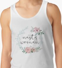 I am a Nasty Woman Tank Top