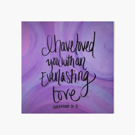 Jeremiah 31:3 Art Board Print