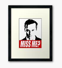 Miss Me? - Jim Moriarty - Sherlock Framed Print