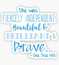 One Tree Hill Quote Sticker