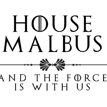 House Malbus - black by houseorgana
