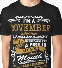 I'm a November women Graphic T-Shirt