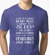 4 out of 5 voices in my head want to sleep Tri-blend T-Shirt