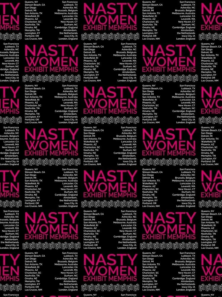 Nasty Women Exhibit Memphis 27 Cities Walking N Memphis by pukachelle