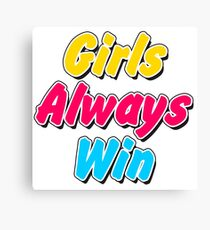 Girls always win Canvas Print