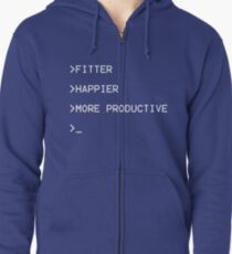 Fitter, Happier and More Productive Zipped Hoodie