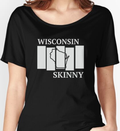 Wisconsin Skinny back in the day Women's Relaxed Fit T-Shirt