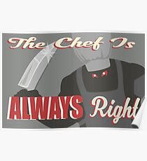 The Chef is Always Right (Overwatch Route 66) Poster