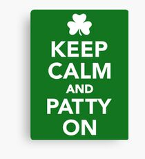 Keep calm and patty on Canvas Print