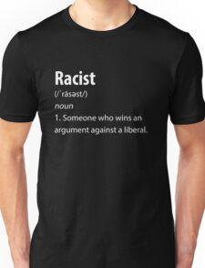 Racist definition Pro-Trump #MAGA Unisex T-Shirt