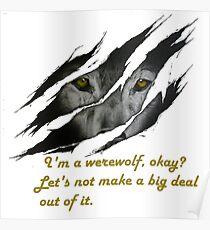 I am a werewolf okay? Poster