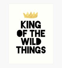 KING OF THE WILD THINGS Art Print