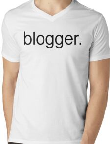 blogger. Mens V-Neck T-Shirt
