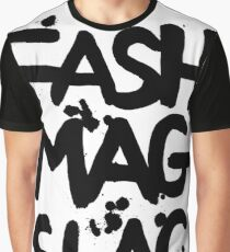 FASH MAG SLAG Graphic T-Shirt