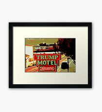 TRUMP MOTEL Framed Print