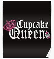 Cupcake Queen Baking Cooking Poster