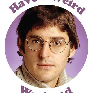 Louis Theroux – Have a weird Weekend by brendonrush