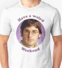 Louis Theroux –Have a weird Weekend Unisex T-Shirt