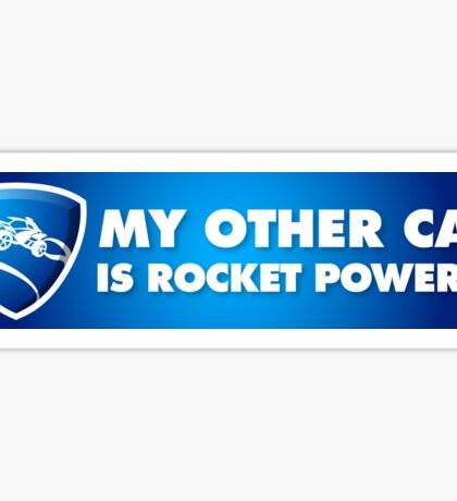 Rocket League – My other car is rocket powered – Blue Sticker