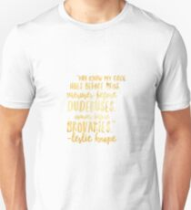"Leslie Knope ""Ovaries before Broveries"" quote  Unisex T-Shirt"
