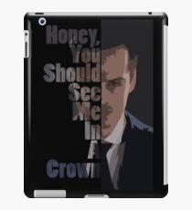 In a Crown iPad Case/Skin