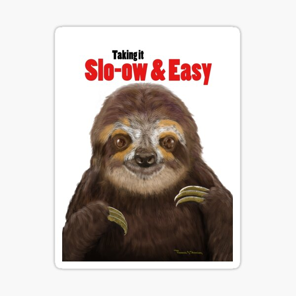 Slo-ow and Easy Sloth Sticker