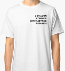 G-DRAGON ATTITUDE Classic T-Shirt