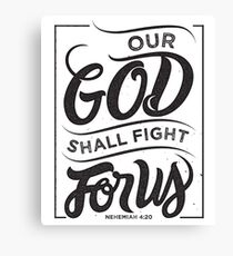 Our God Shall Fight For Us - Christian Bible Verse Canvas Print